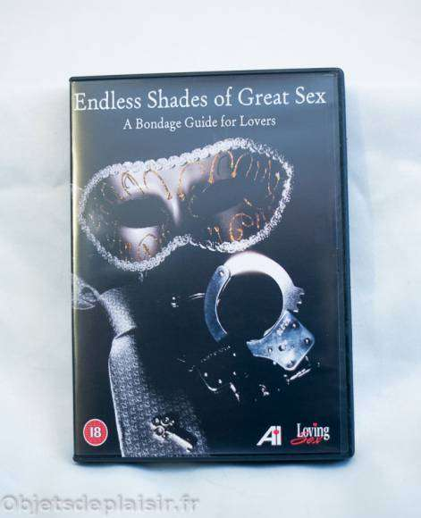 Endless Shades of Great Sex : a Bondage Guide for Lovers