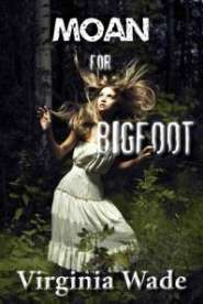 moan-for-bigfoot