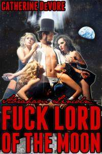 Abraham Lincoln Fuck Lord of The Moon