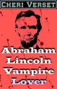 Abraham Lincoln Vampire Lover