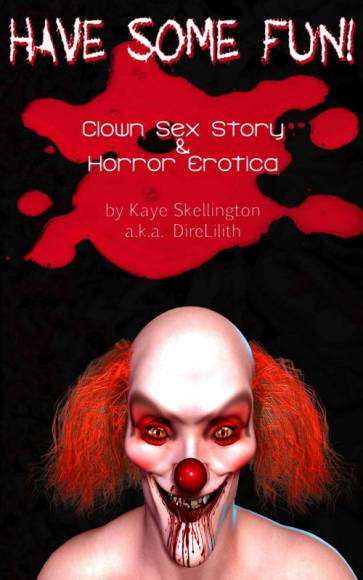 Have Some Fun - Horror erotica clowns