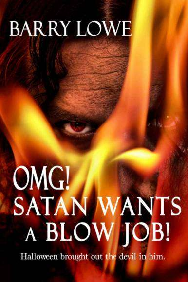 OMG! Satan Wants a Blow Job !