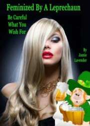 Feminized-by-a Leprechaun