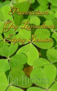 Provincetown-Gay-Leprechaun-Edgin-Session