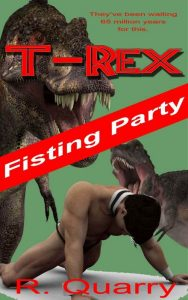 T-Rex fisting party
