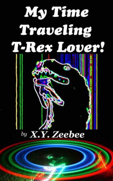 Mon amant le T-Rex voyageur temporel