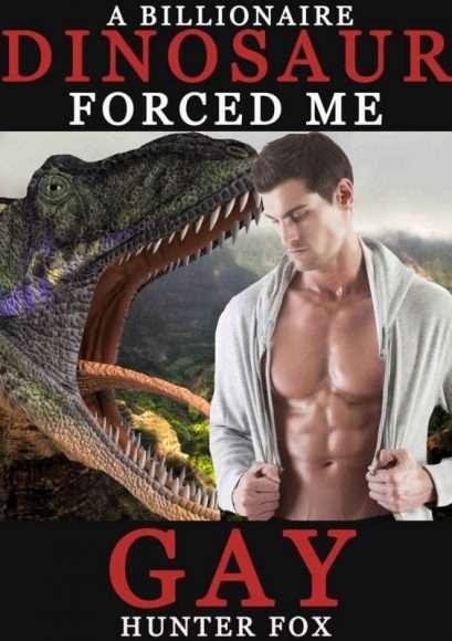Livreérotique avec des dinosaures - A billionnaire dinosaur forced me gay