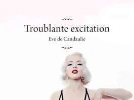 Troublante Excitation - Eve de Candaulie