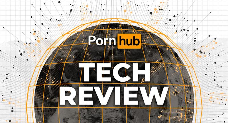 Pornhub Tech Review 2021